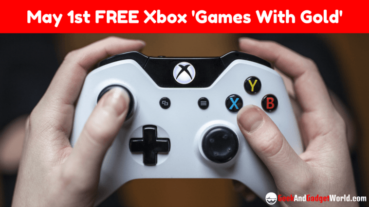 May 1st 2017 Free Xbox 'Games With Gold' Selections