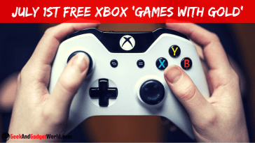 July 1st 2017 Free Xbox 'Games With Gold' Selections