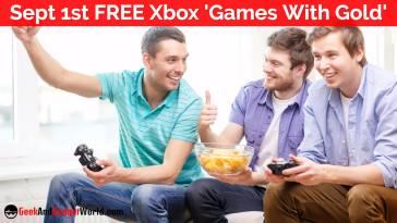 Sept 1st Free Xbox Games With Gold