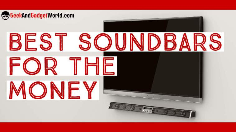 Best Soundbar For The Money Reviews