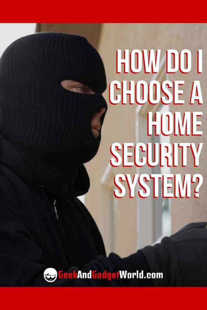 How To Choose Home Security System Pinterest