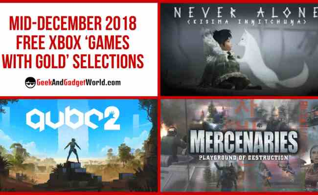 Mid December 2018 Free Xbox Games With Gold Selections