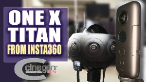 Insta360 One X, Titan 360 VR Video Cameras