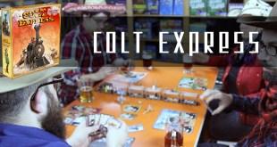 On Joue avec le Maître: Colt Express