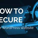 How to secure your WordPress web site?