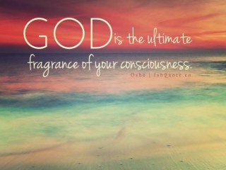 god-is-the-ultimatefragrance-of-your-consciousness