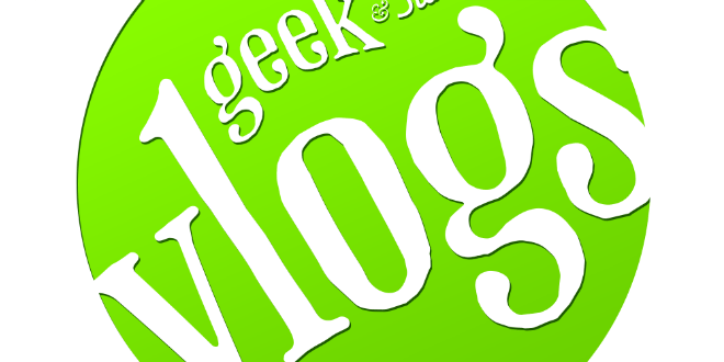 A Chance to Let Your Geek Flag Fly as a Geek & Sundry Vlogger!