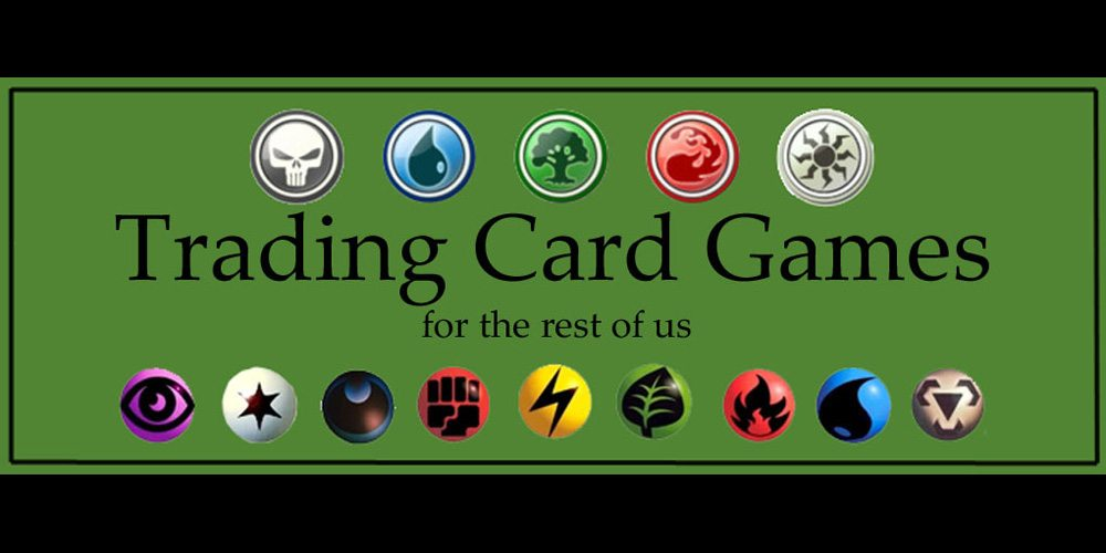 Trading Card Games for the Rest of Us – Keeping It Fun and Friendly