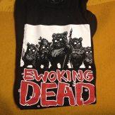 The Ewoking Dead t-shirt