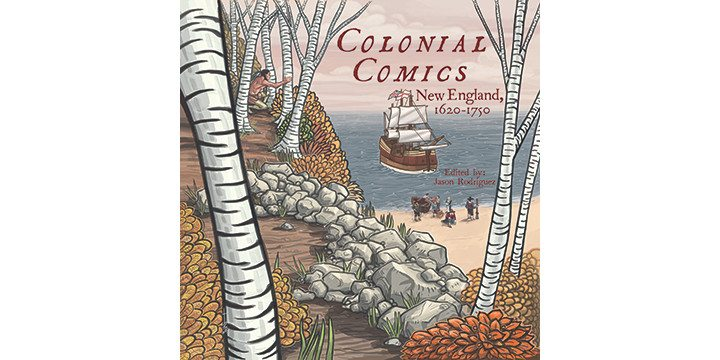 Colonial Comics: New England, 1620-1750