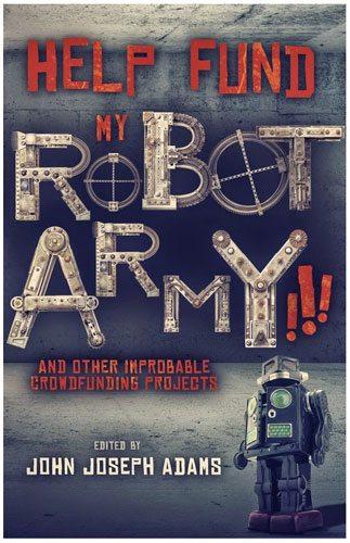 Help Fund My Robot Army