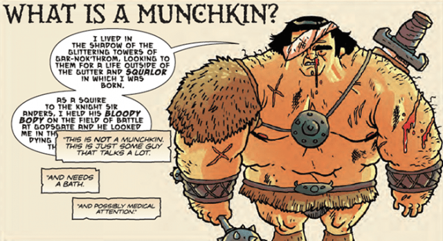 This is not a Munchkin.