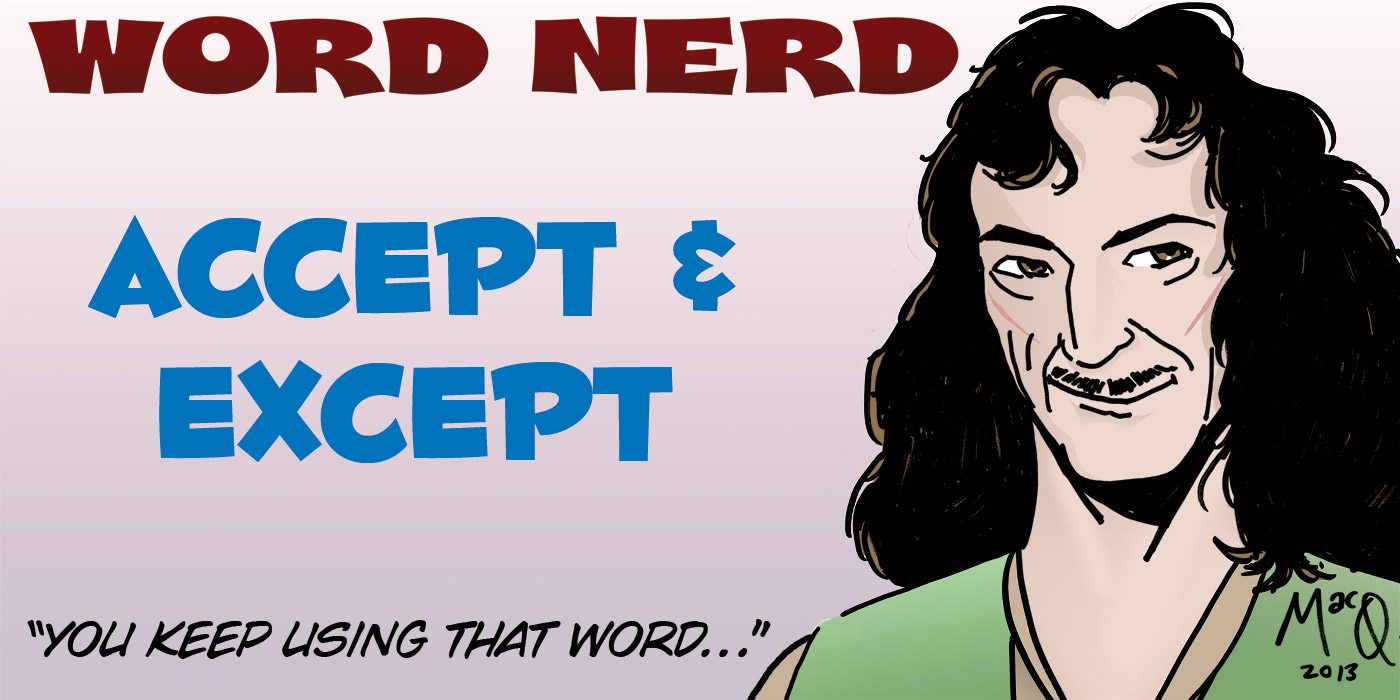 Word Nerd: Accept for Me