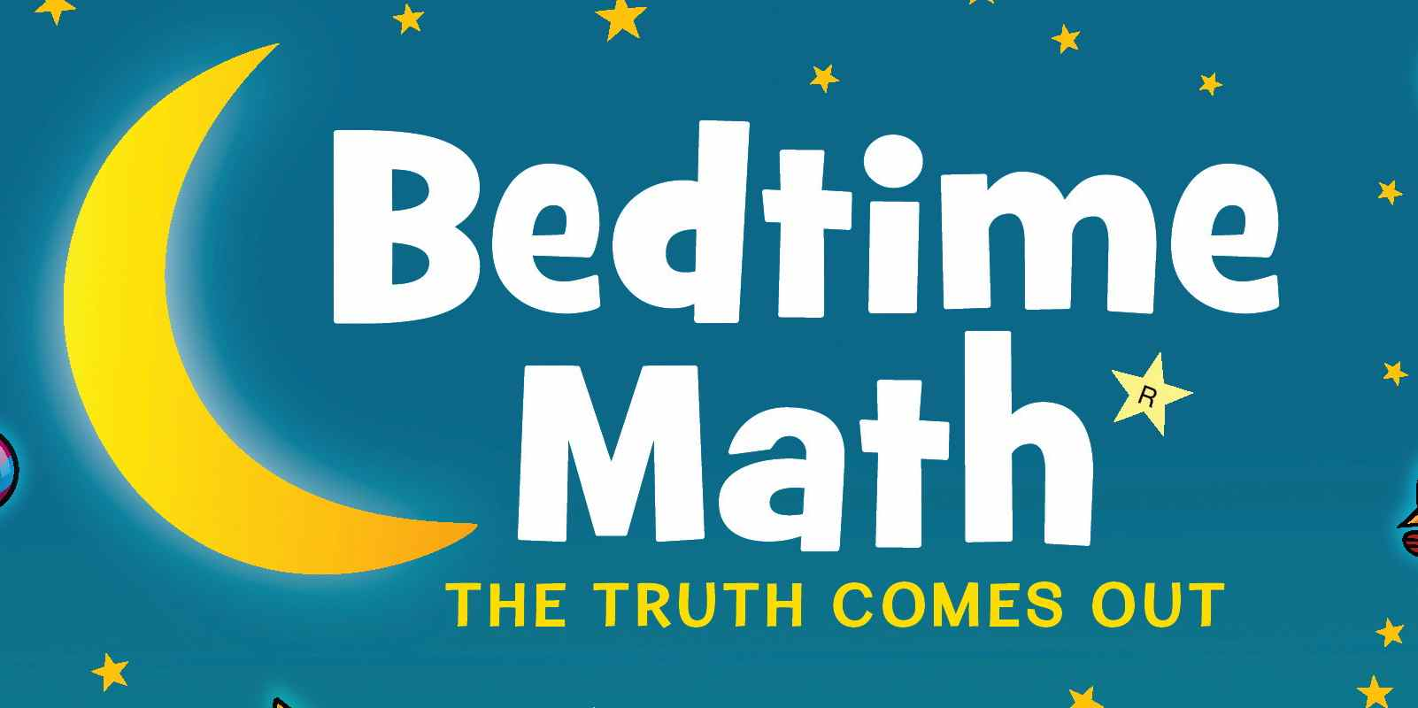 Review: \'Bedtime Math: The Truth Comes Out\' - GeekDad