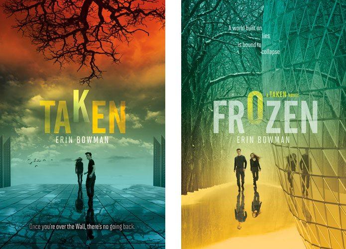 Taken and Frozen by Erin Bowman