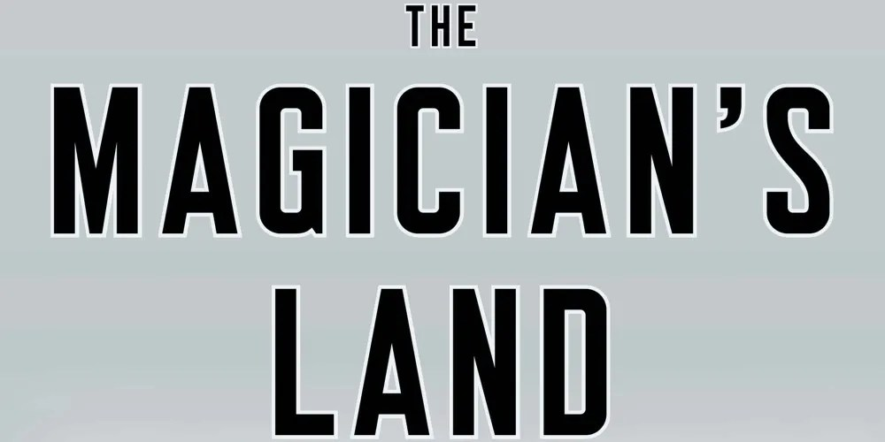 The Magician's Land Post Cover