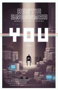 YOU by Austin Grossman