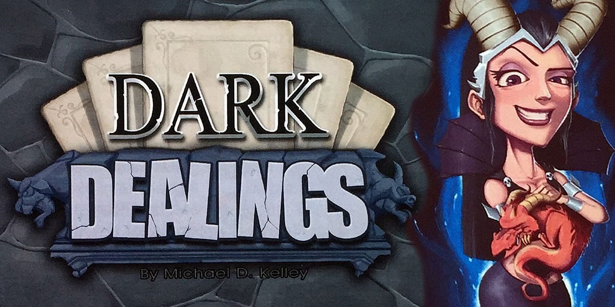 Table for One Kickstarter Tabletop Alert: 'Dark Dealings'