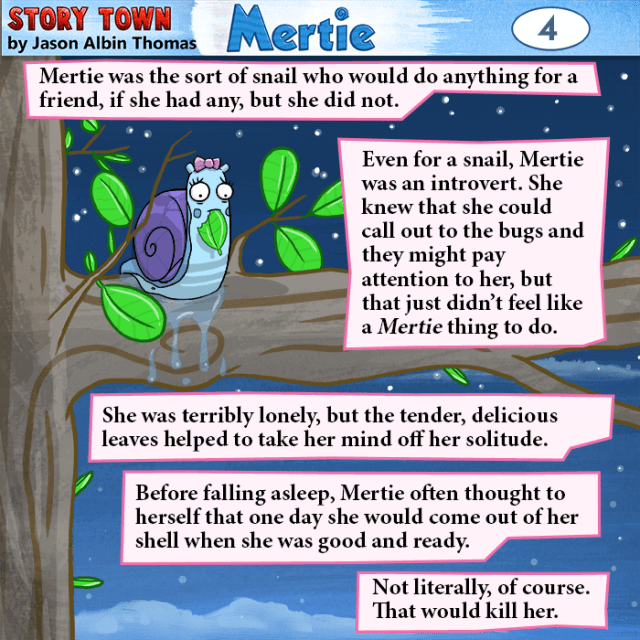 Panel 4 of the new Story Town installment .