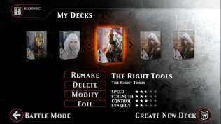 The Right Tools is a Paragon deck. Get artifacts on the field, and make your creatures unstoppable.