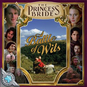 The Princess Bride: A Battle of Wits