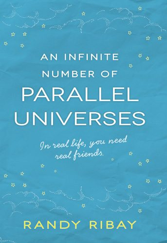 An Infinite Number of Parallel Universes by Randy Ribay