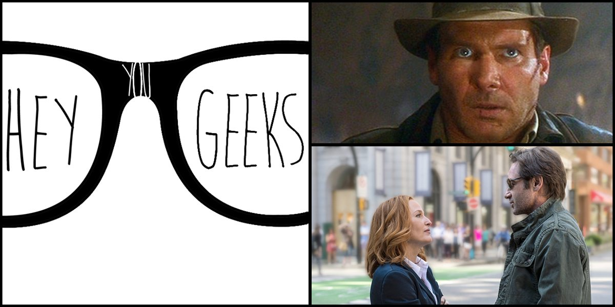 Hey You Geeks #50: From the New Indy to the New 'X-Files'
