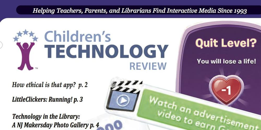 "'Children's Technology Review' Adds ""Ethical"" Rubric"
