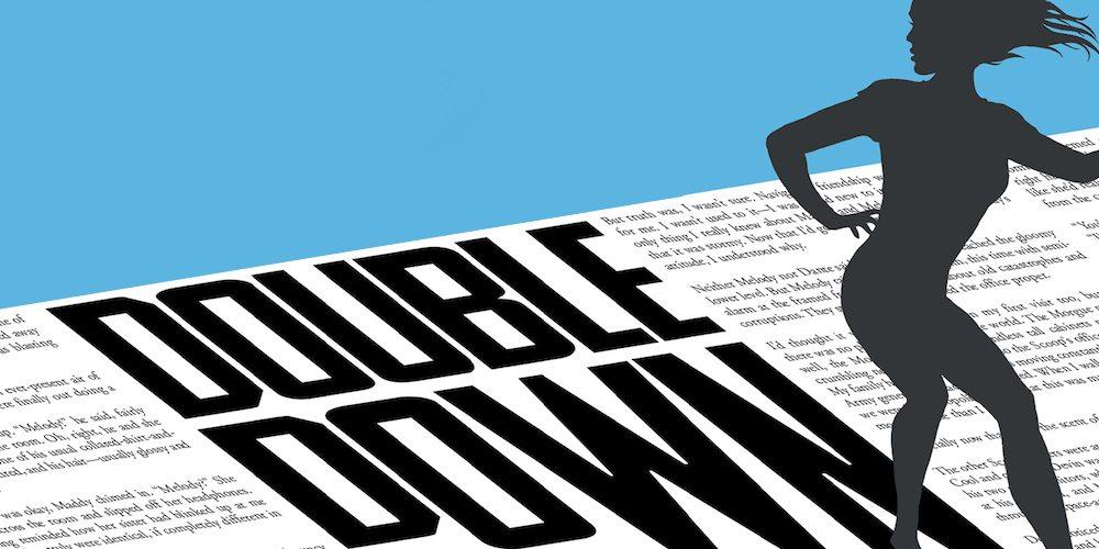Lois Lane: Double Down