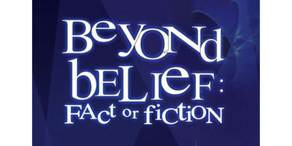 Real or Frakes: Remembering 'Beyond Belief: Fact or Fiction'
