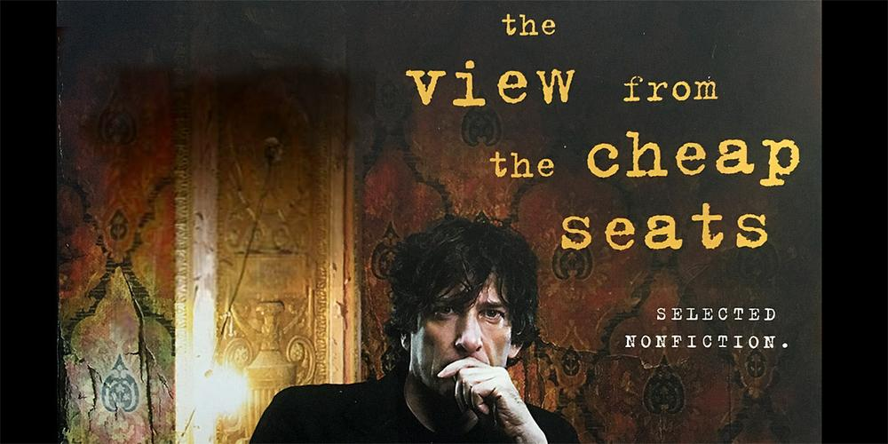 'The View From the Cheap Seats' by Neil Gaiman