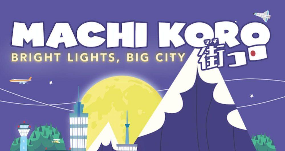 Gen Con Gaming: 'Machi Koro: Bright Lights, Big City'