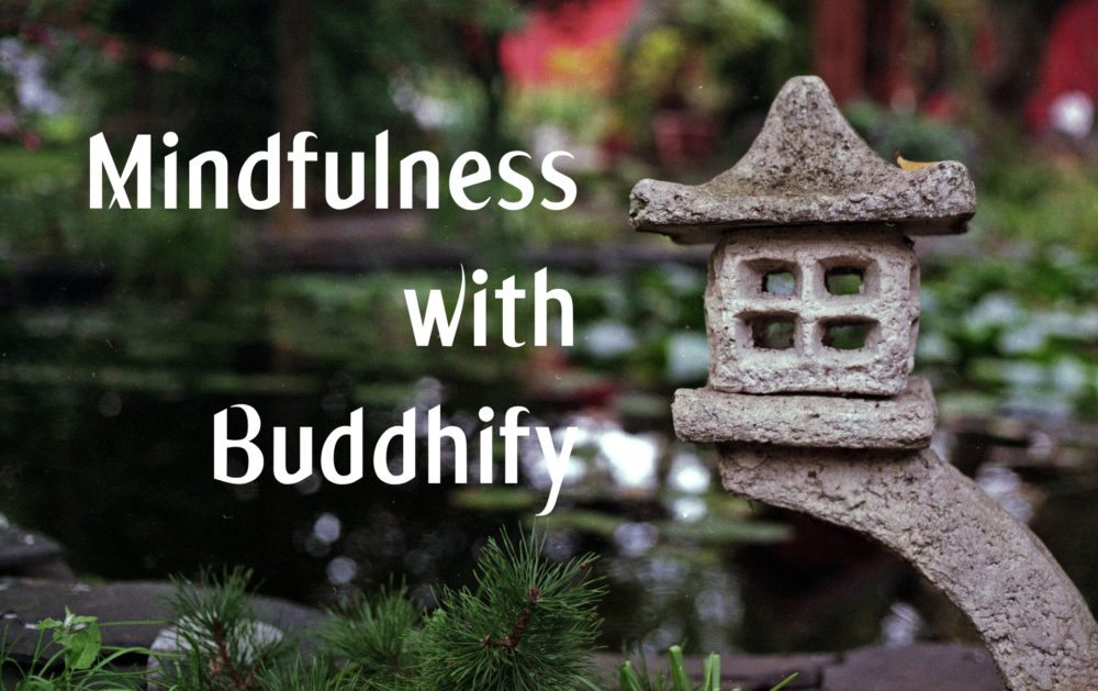 Buddhify – Mindfulness Anywhere
