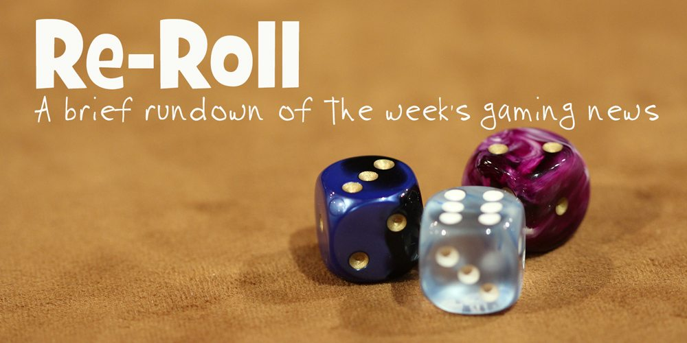 Re-Roll: This Week's Tabletop Game News for Week 29 — July 15 to July 21, 2017