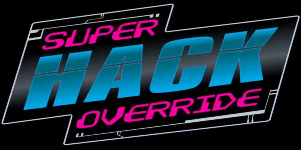 Super Hack Override