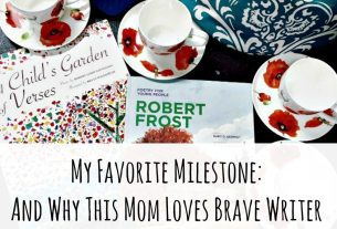 My Favorite Milestone: And Why This Mom Loves Brave Writer, milestones, reading, reading development, writing, writing development, curriculum, language rich environment, the homeschool sisters podcast, julie bogart, awesome adults, cait and kara