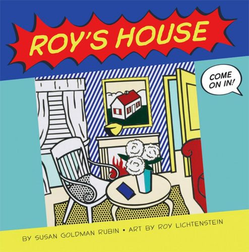 Roy's House: Roy Lichtenstein