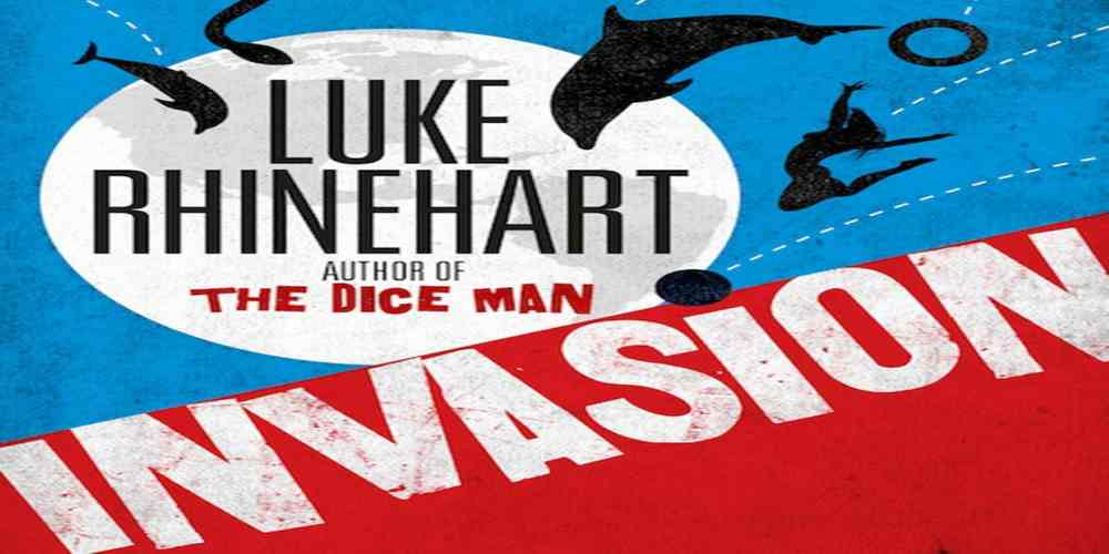 Book Review: 'Invasion' by Luke Rhinehart
