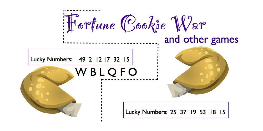 Fortune Cookie War, and Other Games