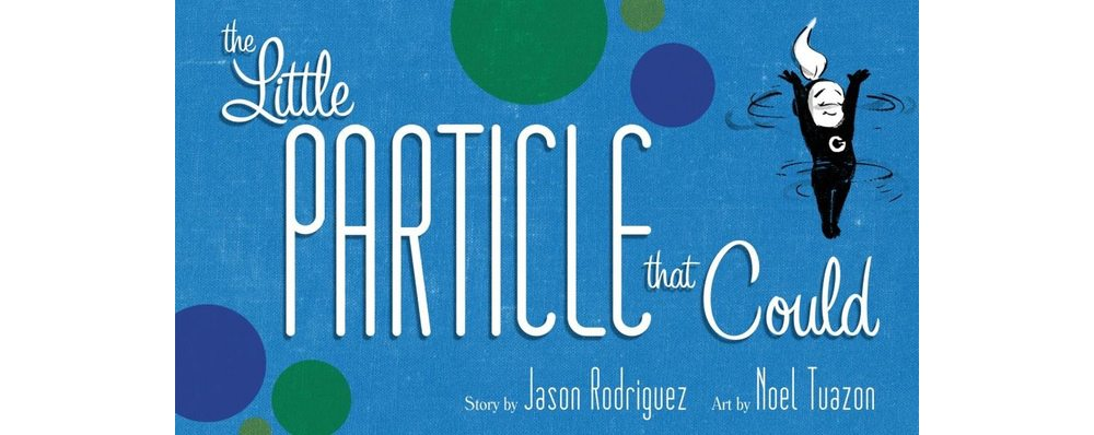 Kickstarter Alert! 'The Little Particle That Could' Teaches Kids Particle Physics
