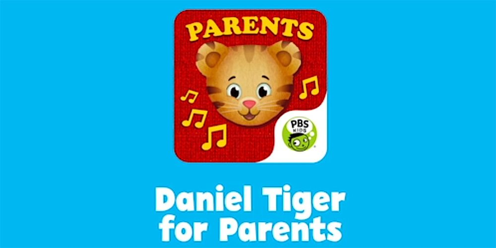 New 'Daniel Tiger for Parents' App From PBS Kids