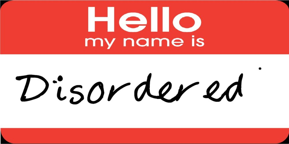 Hello, My Name Is Disordered