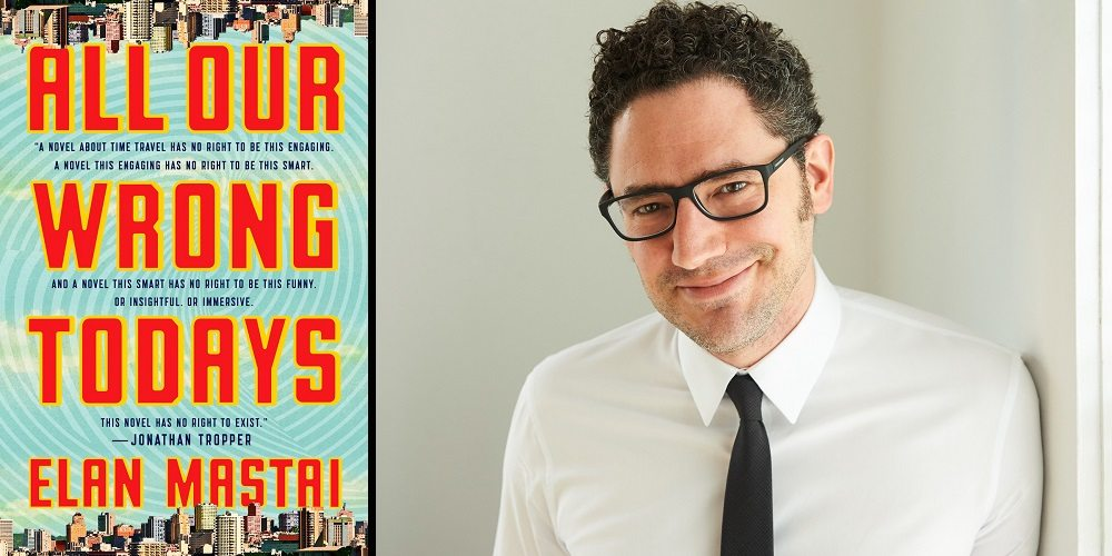 'All Our Wrong Todays': A GeekDad Q&A with Elan Mastai
