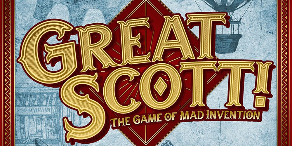 Reaping the Rewards: 'Great Scott! The Game of Mad Invention'