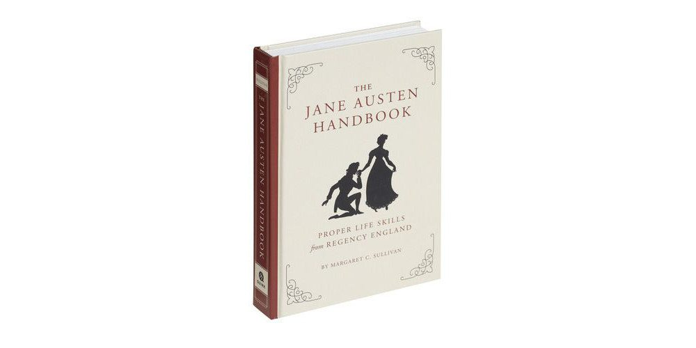 'The Jane Austen Handbook' Teaches Regency-Era Life Skills, Step by Step