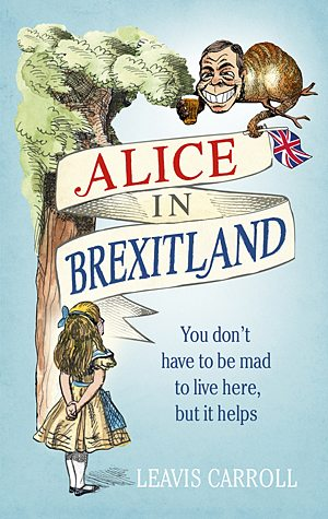 Alice in Brexitland, Image: Ebury Press