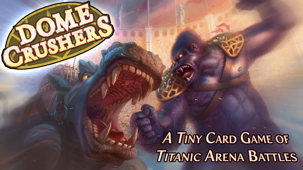 Kickstarter Tabletop Alert: Go Head to Head in 'Dome Crushers'
