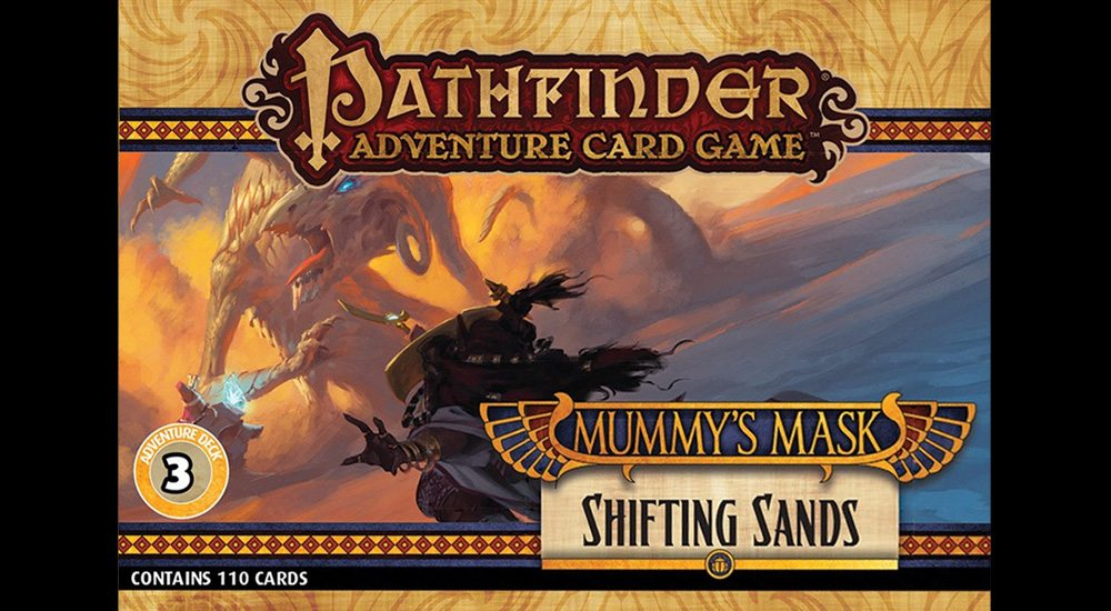 """'PACG: Mummy's Mask' Deck 3: """"Shifting Sands"""""""