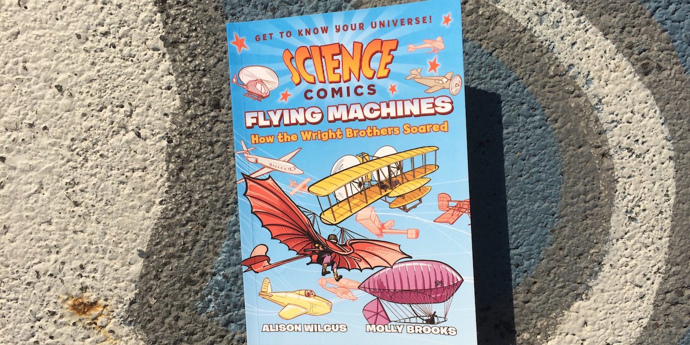 Review: 'Science Comics: Flying Machines'