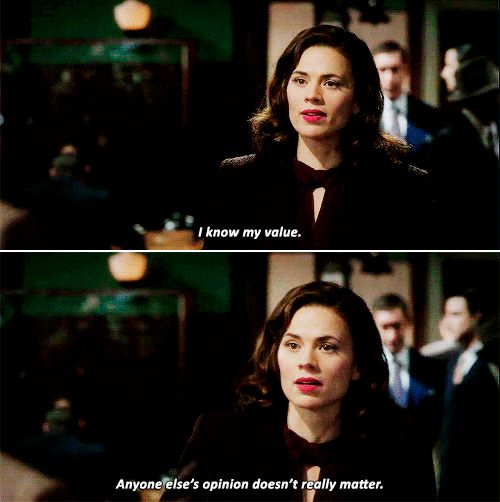 "Peggy Carter ""I know my value."""